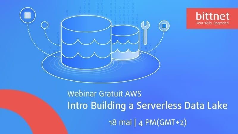 Webinar AWS: Intro Building a Serverless Data Lake